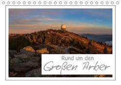 Rund um den Großen Arber (Tischkalender 2018 DIN A5 quer) von Vonzin,  Andreas