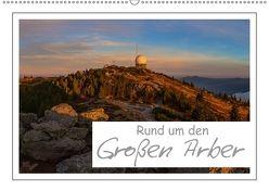 Rund um den Großen Arber (Wandkalender 2018 DIN A2 quer) von Vonzin,  Andreas
