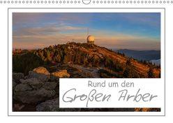 Rund um den Großen Arber (Wandkalender 2018 DIN A3 quer) von Vonzin,  Andreas