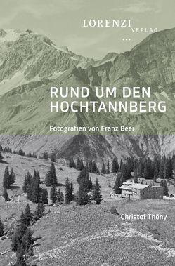 Rund um den Hochtannberg von Thöny,  Christof
