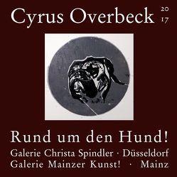 Rund um den Hund! von Overbeck,  Cyrus