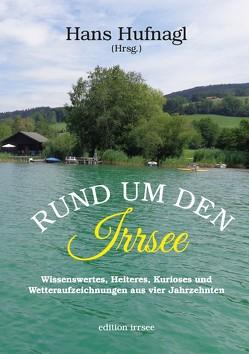 Rund um den Irrsee von Hufnagl,  Hans
