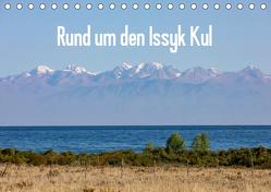 Rund um den Issyk Kul (Tischkalender 2019 DIN A5 quer) von Rusch,  Winfried