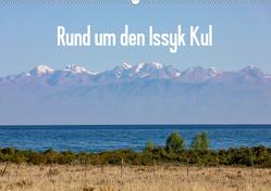 Rund um den Issyk Kul (Wandkalender 2020 DIN A2 quer) von Rusch,  Winfried
