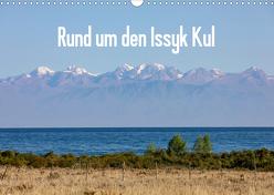 Rund um den Issyk Kul (Wandkalender 2020 DIN A3 quer) von Rusch,  Winfried