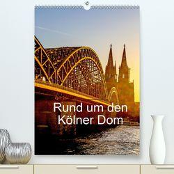 Rund um den Kölner Dom (Premium, hochwertiger DIN A2 Wandkalender 2020, Kunstdruck in Hochglanz) von Sock,  Reinhard