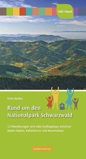 Rund um den Nationalpark Schwarzwald von Becker,  Ernst