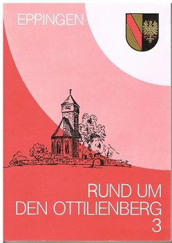 Rund um den Ottilienberg / Rund um den Ottilienberg 3 von Angerbauer,  Wolfram, Ertz,  Michael, Röcker,  Bernd