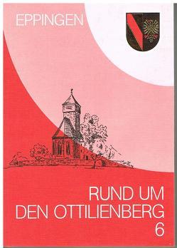 Rund um den Ottilienberg / Rund um den Ottilienberg 6 von Ihle,  Reinhard, Kiehnle,  Edmund, Röcker,  Bernd