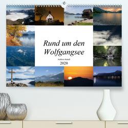 Rund um den Wolfgangsee (Premium, hochwertiger DIN A2 Wandkalender 2020, Kunstdruck in Hochglanz) von Reindl,  Stefanie