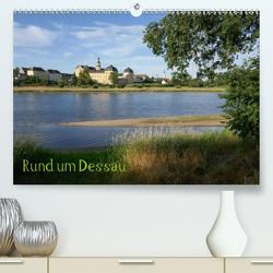 rund um Dessau (Premium, hochwertiger DIN A2 Wandkalender 2020, Kunstdruck in Hochglanz) von Gronostay,  Norbert