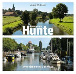 Rund um die Hunte von Woltmann,  Jürgen