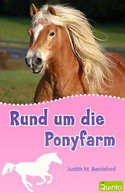 Rund um die Ponyfarm von Berrisford,  Judith M.