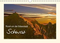 Rund um die Silberstadt SchwazAT-Version (Wandkalender 2018 DIN A4 quer) von Leon,  k.A.