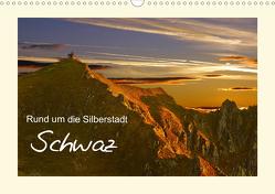 Rund um die Silberstadt SchwazAT-Version (Wandkalender 2021 DIN A3 quer) von Leon