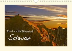 Rund um die Silberstadt SchwazAT-Version (Wandkalender 2021 DIN A4 quer) von Leon