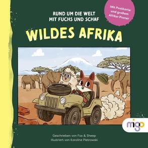 Rund um die Welt mit Fuchs und Schaf von Fox & Sheep, Pietrowski,  Karoline