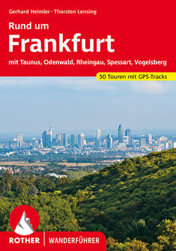 Rund um Frankfurt von Heimler,  Gerhard, Lensing,  Thorsten