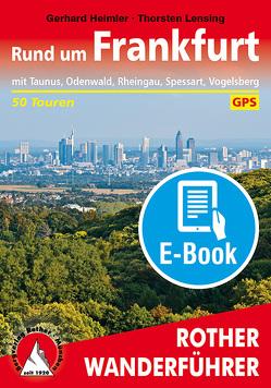 Rund um Frankfurt (E-Book) von Heimler,  Gerhard, Lensing,  Thorsten