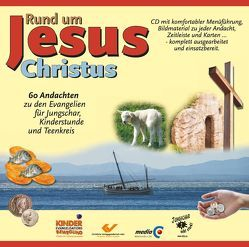 Rund um Jesus Christus von Kausemann,  Ralf