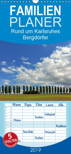 Rund um Karlsruhes Bergdörfer – Familienplaner hoch (Wandkalender 2019 , 21 cm x 45 cm, hoch) von Eppele,  Klaus