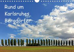 Rund um Karlsruhes Bergdörfer (Wandkalender 2021 DIN A4 quer) von Eppele,  Klaus