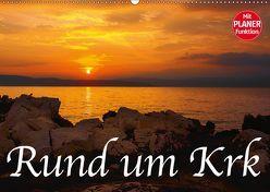 Rund um Krk (Wandkalender 2019 DIN A2 quer)