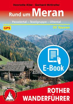 Rund um Meran (E-Book) von Gerhard,  Hirtlreiter, Klier,  Henriette