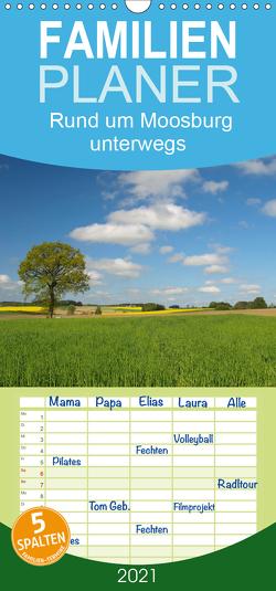Rund um Moosburg unterwegs – Familienplaner hoch (Wandkalender 2021 , 21 cm x 45 cm, hoch) von Brigitte Deus-Neumann,  Dr.