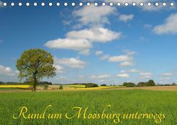 Rund um Moosburg unterwegs (Tischkalender 2018 DIN A5 quer) von Brigitte Deus-Neumann,  Dr.