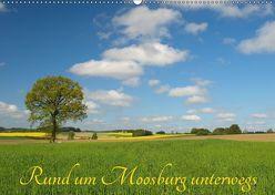 Rund um Moosburg unterwegs (Wandkalender 2018 DIN A2 quer) von Brigitte Deus-Neumann,  Dr.