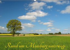 Rund um Moosburg unterwegs (Wandkalender 2019 DIN A2 quer) von Brigitte Deus-Neumann,  Dr.
