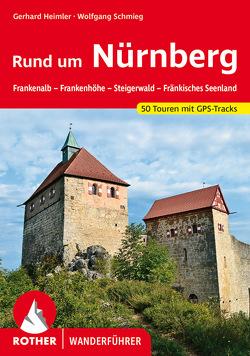 Rund um Nürnberg von Heimler,  Gerhard, Schmieg,  Wolfgang