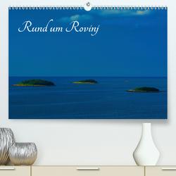 Rund um Rovinj (Premium, hochwertiger DIN A2 Wandkalender 2021, Kunstdruck in Hochglanz) von Willerer,  Thomas