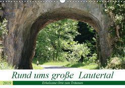Rund ums große Lautertal (Wandkalender 2019 DIN A3 quer) von Menssen,  Jutta
