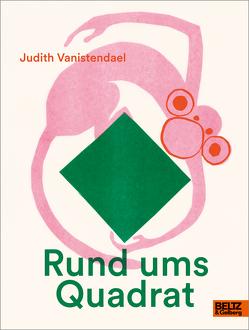 Rund ums Quadrat von Vanistendael,  Judith