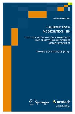 Runder Tisch Medizintechnik von Schmitz-Rode,  Thomas