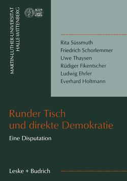 Runder Tisch und direkte Demokratie von Berg,  Gunnar