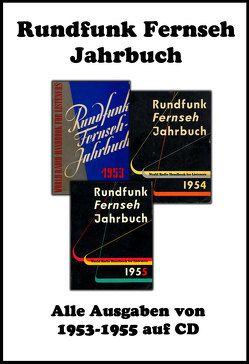 Rundfunk Fernseh Jahrbuch (1953-1955) von Johansen,  O L, Schmitz,  Michael