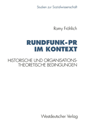 Rundfunk-PR im Kontext von Fröhlich,  Romy