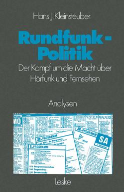 Rundfunkpolitik in der Bundesrepublik von Kleinsteuber,  Hans J.