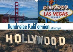 Rundreise Kalifornien mit Las Vegas (Wandkalender 2019 DIN A3 quer) von Fischer,  Gerd