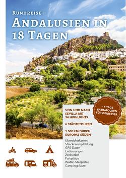 Rundreisen – Andalusien in 18 Tagen von Golz,  Caroline, Meliß,  Volker