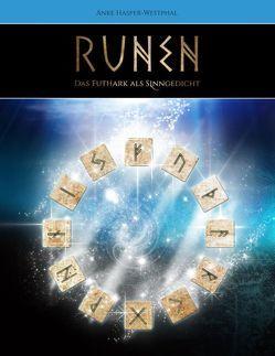 Runen – Das Futhark als Sinngedicht von Hasper-Westphal,  Anke