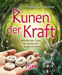 Runen der Kraft von Weidner,  Christopher