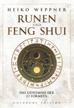 Runen und Feng Shui von Weppner,  Heiko
