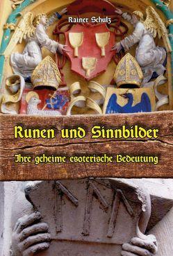 Runen und Sinnbilder von Schulz,  Rainer
