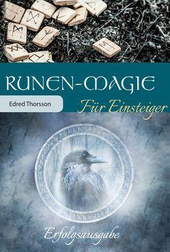 Runen-Magie für Einsteiger von Thorsson,  Edred