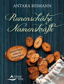 Runenschätze – Namenskräfte von Reimann, ,  Antara