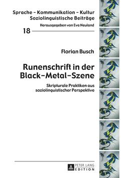 Runenschrift in der Black-Metal-Szene von Busch,  Florian
